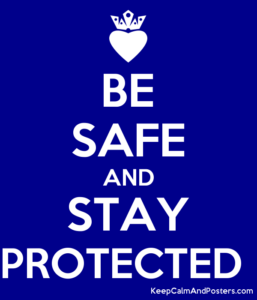 be safe and stay protected